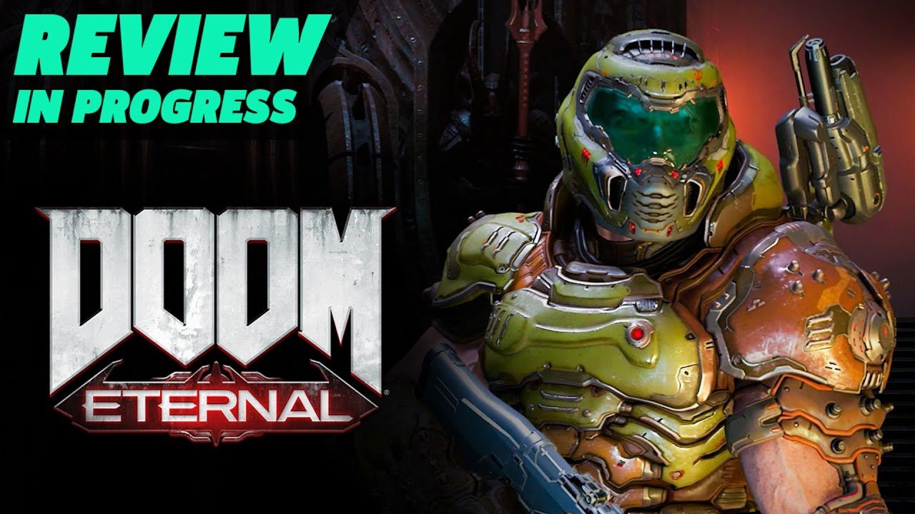 Doom Eternal Review In Progress