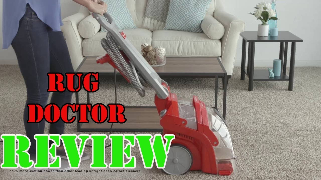 Rug Doctor Deep Carpet Cleaner Review 2018