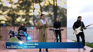 Vanessa Mai - Nie wieder (Die große Drei-Länder-Show 22.10.2017)