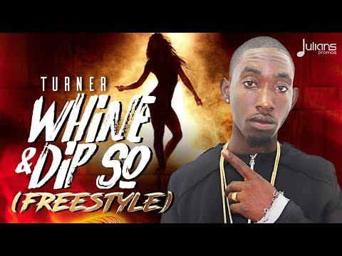 """Turner - Wine & Dip So (Freestyle) """"2017 Release"""""""