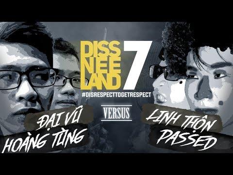 CP, Đại Vũ Vs Linh Thộn, Passed - DISSNEELAND 7 MAIN EVENT: Kỷ Lục Trận Battle Rap Dài Nhất!