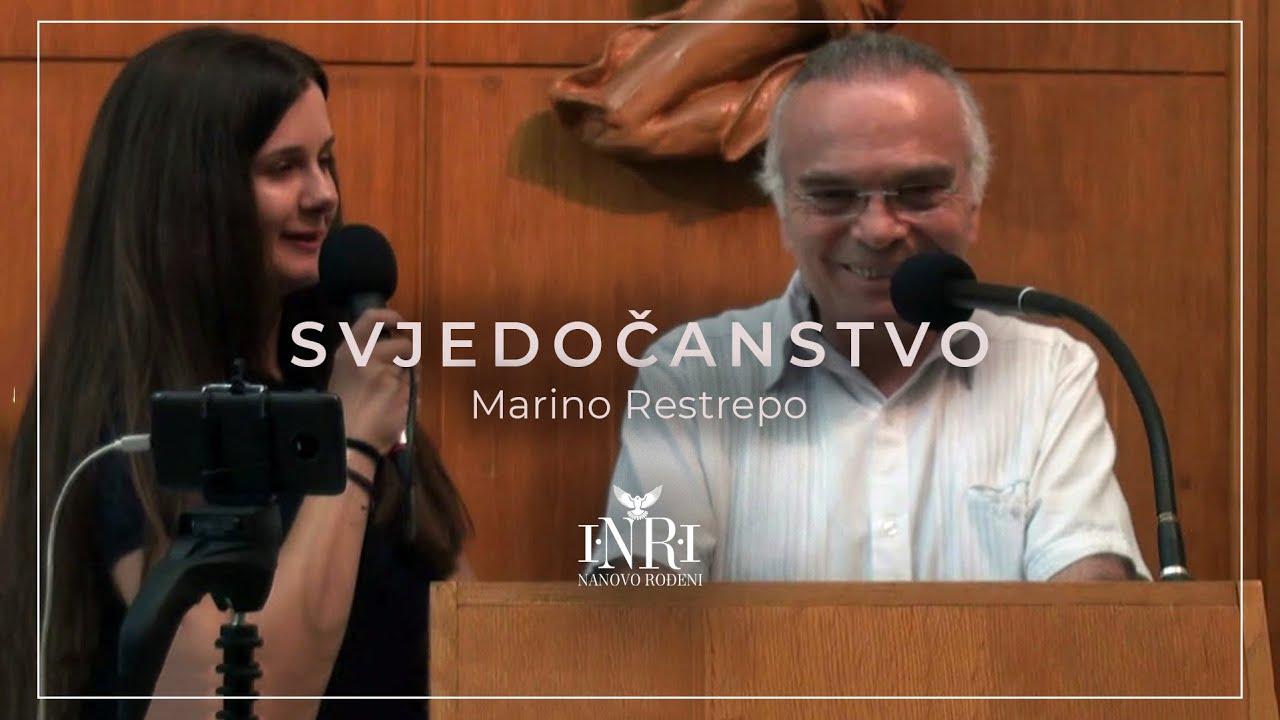 Marino Restrepo │ Svjedočanstvo