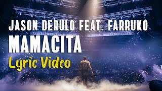 Jason Derulo, Farruko - Mamacita (LYRICS) 💃🏻🕺🏾ENGLISH SUBTITLES