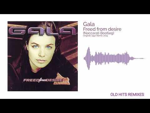 Gala - Freed From Desire (Naccarati Bootleg)