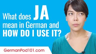 What Does Ja Mean in German and How Do I Use It?