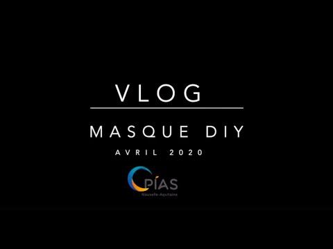 VLOG du CPIAS Nouvelle-Aquitaine – Masque DIY – Avril 2020