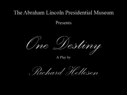 One Destiny Abraham Lincoln Presidential Museum Promo
