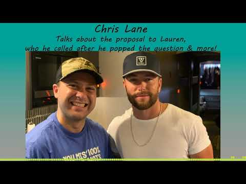 Corey Calhoun - Chris Lane Talks About His Proposal To Lauren