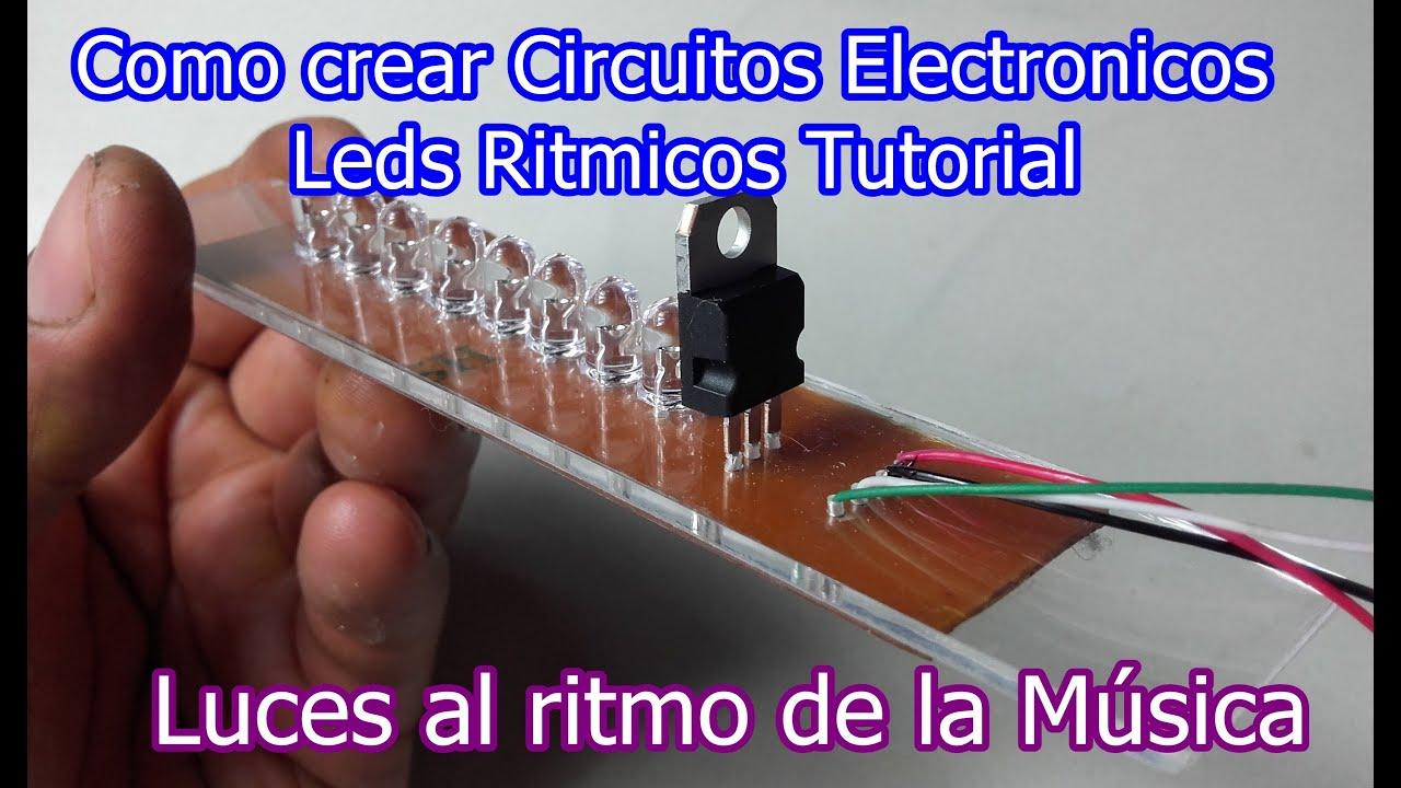 Como Crear Circuitos Electr U00f3nicos Muy Simple