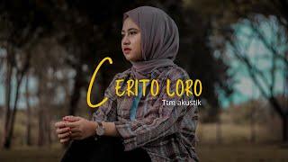 Download lagu TTM AKUSTIK Ft. PUTRI ANDIEN - CERITO LORO Cover Cindi Cintya Dewi (Cover Video Clip)
