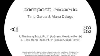 "Timo Garcia & Manu Delago ""The Hang Track Pt. II"" (Space Coast Remix)"