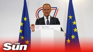 Donald Tusk says he won't cooperate with a no-deal Brexit at the G7 summit in Biarritz