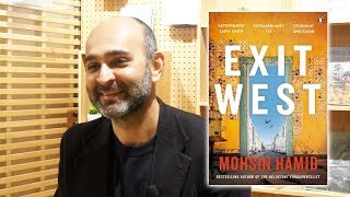 Mohsin Hamid on home, identity and Exit West