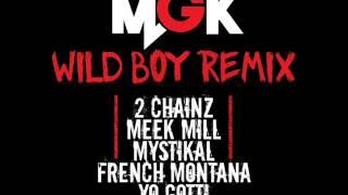 MGK - Wild Boy (Remix) ft. 2 Chainz, Meek Mill, Mystikal, French Montana & Yo Gotti