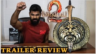 Baahubali 2 The Conclusion Trailer Review