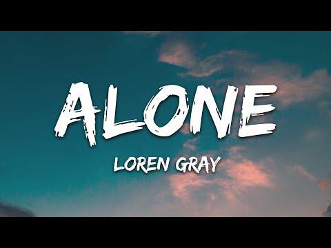 Loren Gray - Alone
