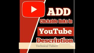 How to add lİnk in description of youtube video | description mein link kaise den | Technical Tuberr