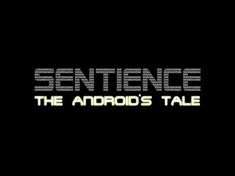 Sentience The Android's Tale [Gameplay]