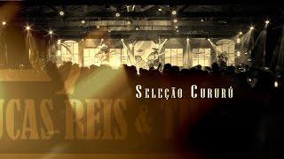 Lucas Reis & Thácio - Seleção de Cururú [DVD SALOON LRT]