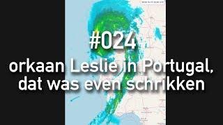 024 - orkaan Leslie in Portugal, dat was even schrikken - de Portugese droom