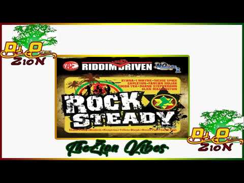Rocksteady Riddim Ft Fantan Mojah, Lutan Fya ✶Re-up PromoMix April 2018✶➤Riddim Driven By DJ O. ZION