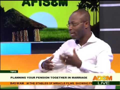 Planning Your Pension Together In Marriage - Afisem on Adom TV (22-3-17)