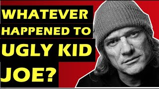 Ugly Kid Joe  Whatever Happened To the Band Behind 'Everything About You?'