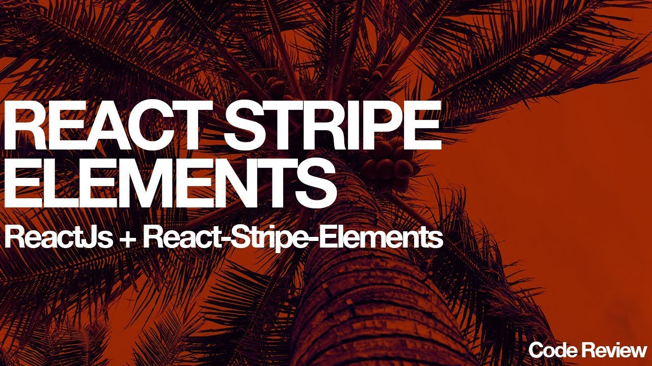 React Stripe Elements ( Card Element )