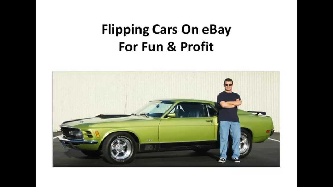 Ebay 1 how i made 89 000 by flipping cars on ebay