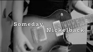 Someday (guitar solo) nickelback