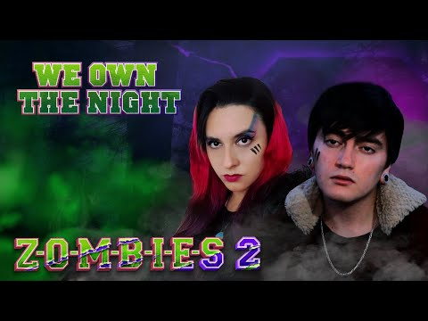 Zombies 2 – We Own The Night  (En Español) Hitomi Flor ft. Bastián Cortés
