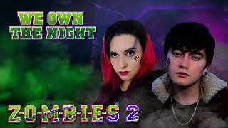 Zombies 2 - We Own The Night (En Español) Hitomi Flor ft. Bastián Cortés