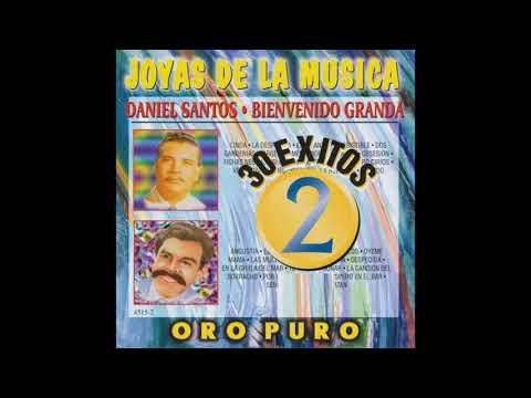 """Joyas De la Musica """"30 Exitos"""" - Daniel Santos / Bienvenido Granda (Disco Completo)"""
