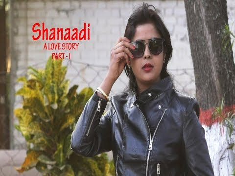 Short Film Web series  What is true love ?  Shanadi Part 1