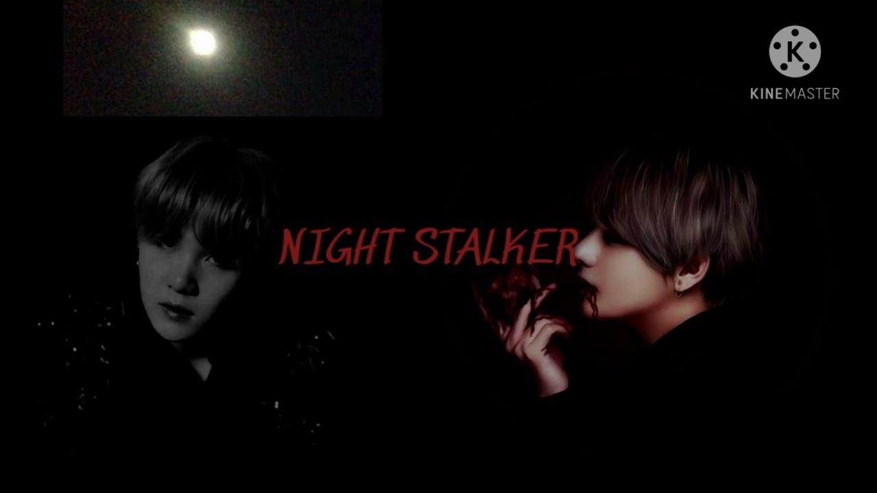 Download Taehyung FF   Night Stalker Ep. 5