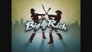 Loud By Big And Rich