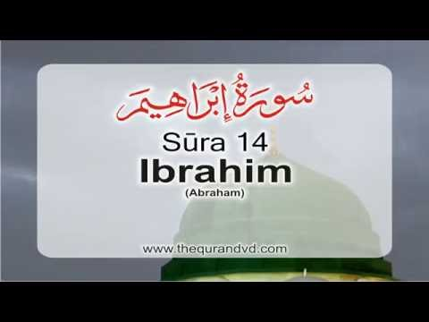 Surah 14 - Chapter 14 Ibrahim HD Audio Quran with English Translation