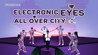 "English Christian Video ""Electronic Eyes All Over the City"" (2018 Crosstalk)"