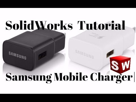SolidWorks Tutorial | Samsung Fast Mobile Charger | Design In Solidworks|