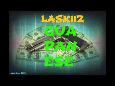 LASKIIZ - GUAPANESE  (  AUDIO )