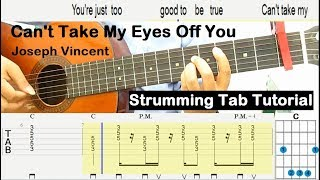 Joseph Vincent Can't Take My Eyes Off You Guitar Tutorial Strumming Tab - Beginner Guitar Lessons