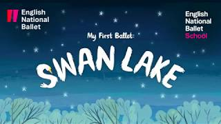 My First Ballet: Swan Lake – Teaser | English National Ballet