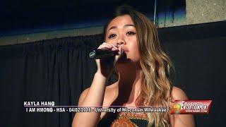 SUAB HMONG E-NEWS:  Kayla Hang sings at the HSA - I AM HMONG - UWM - 04/02/2016
