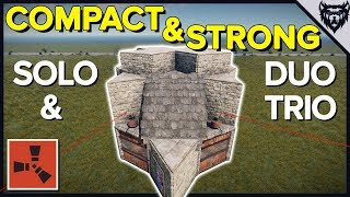 RUST - Compact & Strong Solo/Duo/Trio Rust Base Design (2019)