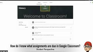 how do we know which assignments are due in google classroom? (Student Perspective)