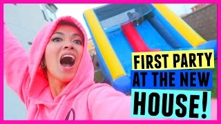 OUR FIRST PARTY AT THE NEW HOUSE!