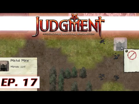 ★ Judgment: Apocalypse Survival Simulation gameplay - Ep 17 - Metal mine - let's play