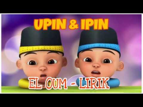 NISSA SABYAN EL OUM (Lirik) Versi UPIN & IPIN