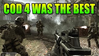 The Best COD Has Ever Been - Call Of Duty 4 Modern Warfare