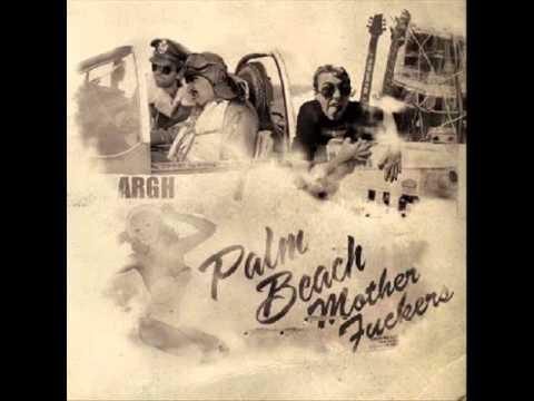 Argh - Palm Beach Mother Fuckers - Album Full LP - Juillet 2006 - Audio Stream